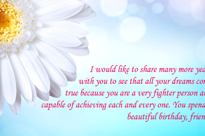 Touching Birthday Message to a Best Friend! Beautiful images