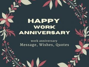 100 | Happy work anniversary | Wishes Messages